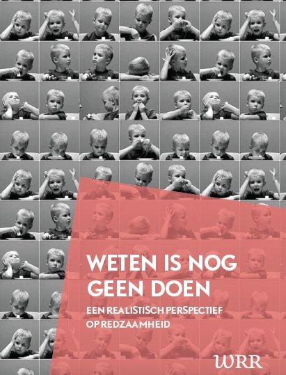 WRR Weten is nog geen doen Een realistisch perspectief op redzaamheid rapport presentatie dialoog Makr Bovens Klaas Dijkhoff Pakhuis de Regah Pakhuis de Reiger Pakhuis de Zwijger in Den Haag